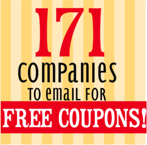 171 Companies to Email For Coupons & Free Products!