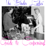The Binder Ladies' Guide to Couponing!  Learn to Use Coupons in 4 Steps!