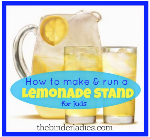 How to make & run a lemonade stand for kids!