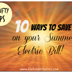 Thrifty Tips: 10 Ways to Save on Your Summer Electric Bill!