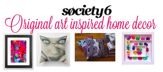 Society6 Original Art Inspired Home Decor