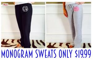 Monogram Sweats only $19.99