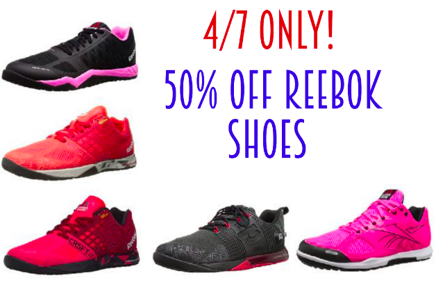 50% off Reebok Shoes today (4/7)!