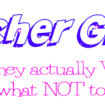 Teacher Gifts - What they want, and what NOT to give
