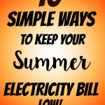 10 Simple Ways to Keep Your Summer Electricity Bill Low