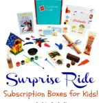 Holiday Gift Guide: Surprise Ride – Themed Subscription Boxes for Kids!