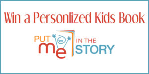 Giveaway! Enter to Win a Personalized Book from Put Me In The Story!!