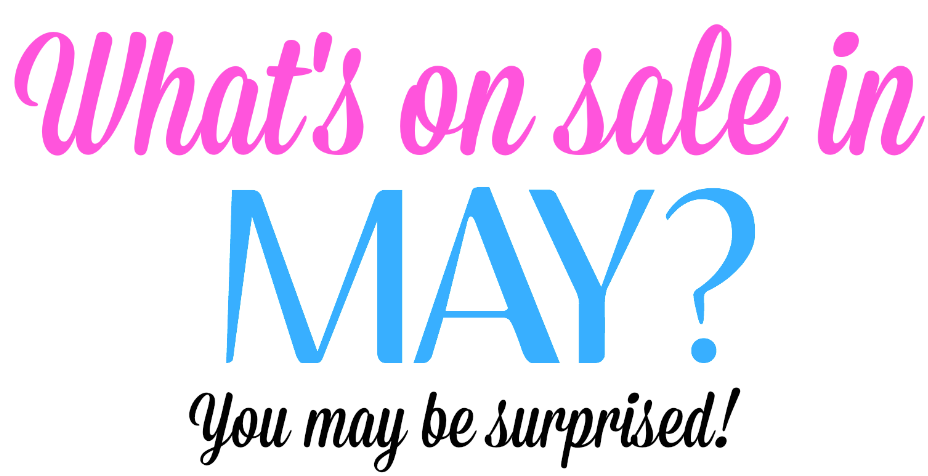 What to expect on sale in May