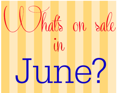 What's on sale in June?