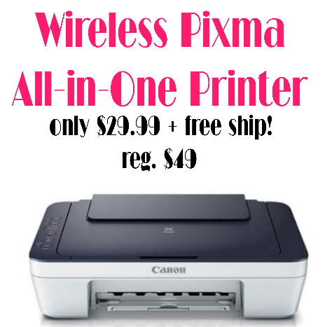 Wireless Pixma All in One Printer only $29