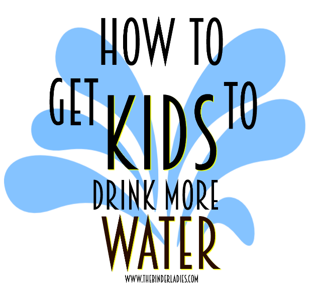 Ways to get kids to drink more water